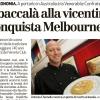 27 Agosto 2013, il bacalà alla vicentina conquista Melbourne